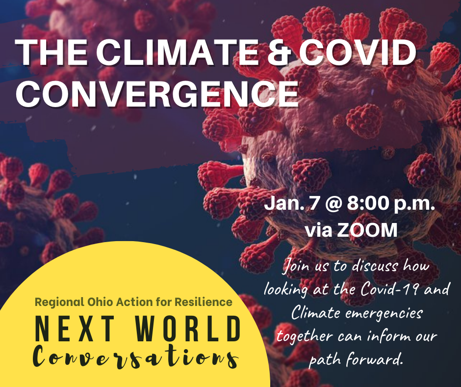 Next World Conversations: The Climate & COVID Convergence